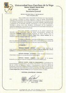 Resolución de 22-7-2016 del Rector de la Univ. Inca Garcilaso de la Vega de Lima, Perú, mediante el que se aprueba la concesión del Doctorado honoris causa al Prof. Dr. Dr. h.c. mult. Miguel Díaz y García Conlledo